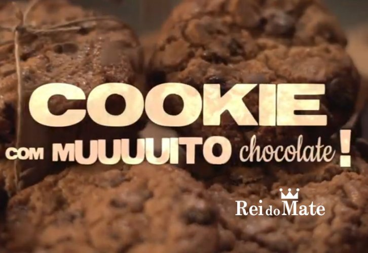 Cookie com muito chocolate – Voo Propaganda para Rei do Mate